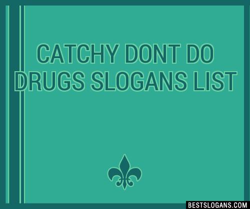 30 Catchy Dont Do S Slogans List