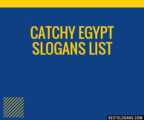 30 Catchy Egypt Slogans List Taglines Phrases Amp Names 2019