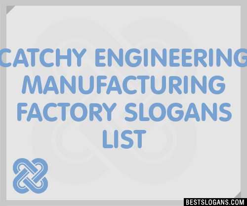 Engineering Business Taglines