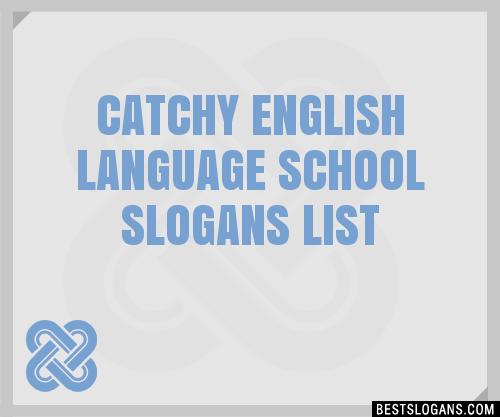 30 Catchy English Language School Slogans List Taglines