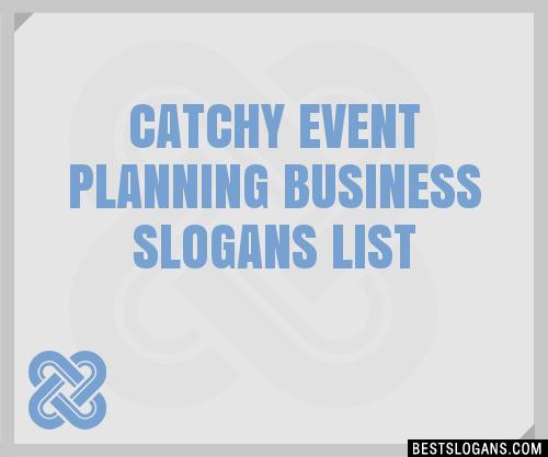30+ Catchy Event Planning Business Slogans List, Taglines