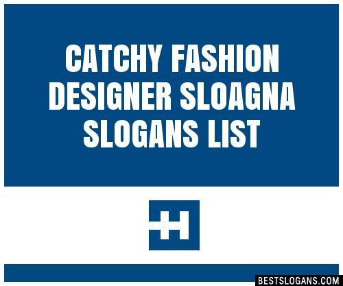 30 Catchy Fashion Designer Sloagna Slogans List Taglines Phrases Names 2020