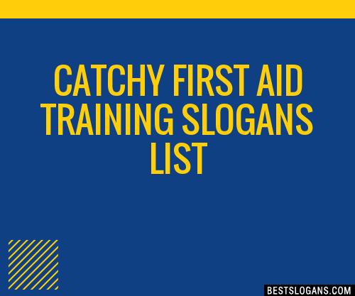 30+ Catchy First Aid Training Slogans List, Taglines ...