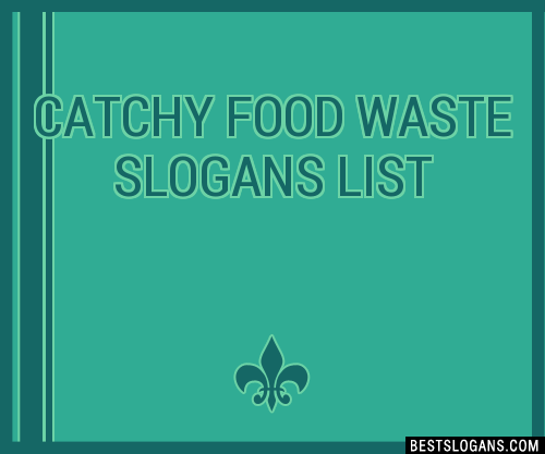 Food Slogans In Hindi: 30+ Catchy Food Waste Slogans List, Taglines, Phrases