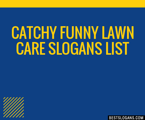30 Catchy Funny Lawn Care Slogans List