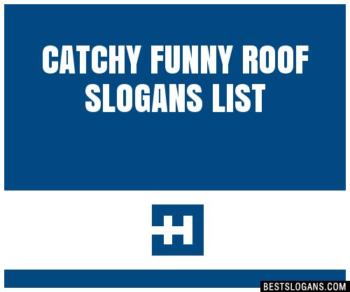 Unique Roofing Slogans 7