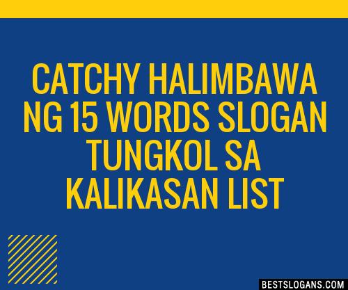 30+ Catchy Halimbawa Ng 15 Words Tungkol Sa Kalikasan ...