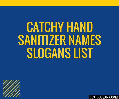 30 Catchy Hand Sanitizer Names Slogans List Taglines