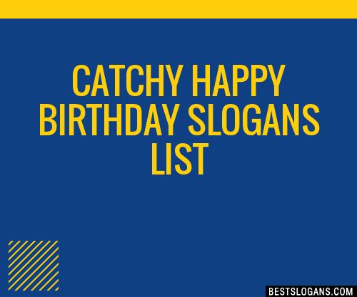 30 Catchy Happy Birthday Slogans List Taglines Phrases