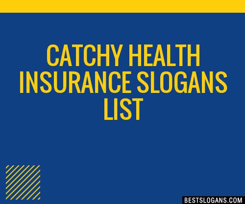 30+ Catchy Health Insurance Slogans List, Taglines