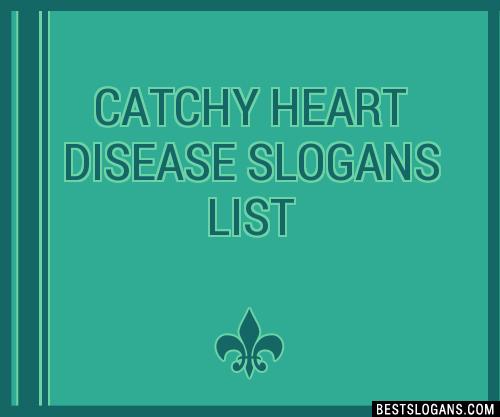 30+ Catchy Heart Disease Slogans List, Taglines, Phrases & Names 2019