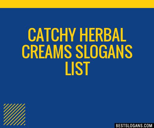 30+ Catchy Herbal Creams Slogans List, Taglines, Phrases & Names 2019