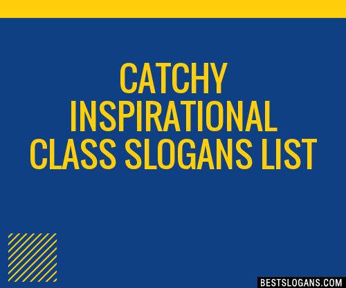 Inspirational Slogans Mesmerizing 30 Catchy Inspirational Class Slogans List Taglines Phrases