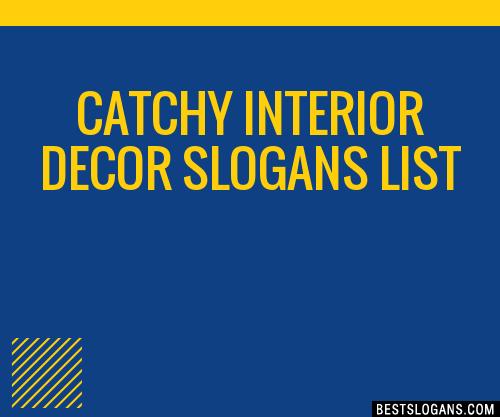 30 Catchy Interior Decor Slogans List Taglines Phrases Names 2021
