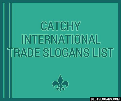 30 Catchy International Trade Slogans List Taglines