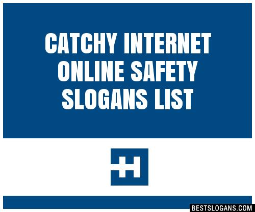 30+ Catchy Internet Online Safety Slogans List, Taglines ...