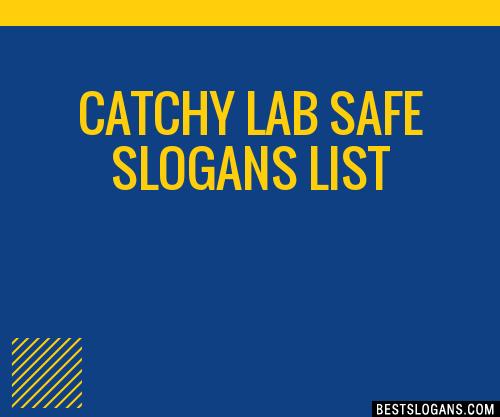 30 Catchy Lab Safe Slogans List Taglines Phrases