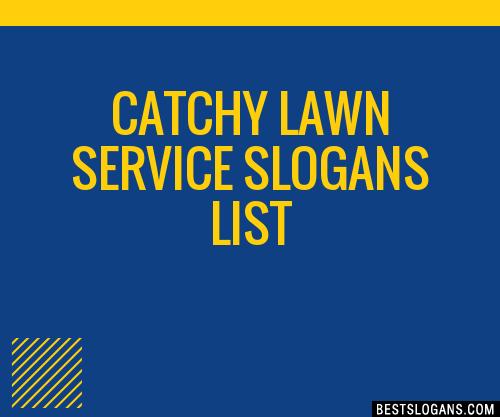 30 Catchy Lawn Service Slogans List Taglines Phrases