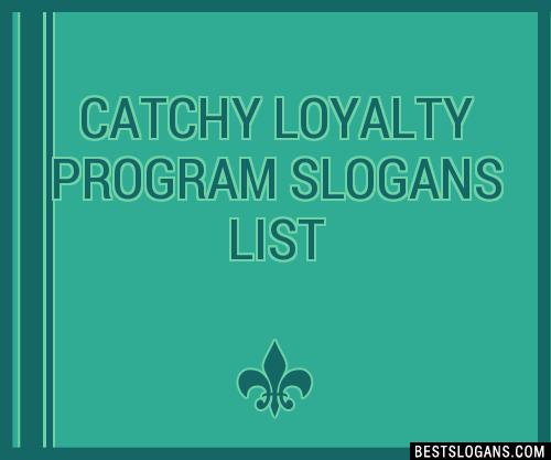 30+ Catchy Loyalty Program Slogans List, Taglines, Phrases ...