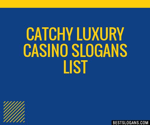 Casino Taglines