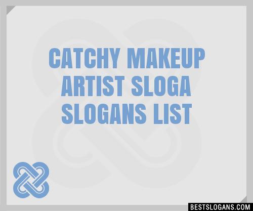 30 Catchy Makeup Artist Sloga Slogans