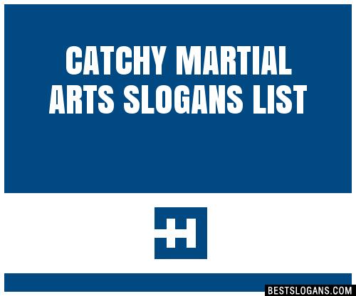 30+ Catchy Martial Arts Slogans List, Taglines, Phrases