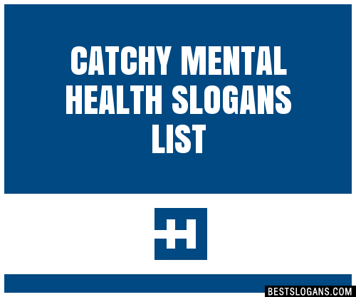 30+ Catchy Mental Health Slogans List, Taglines, Phrases ...