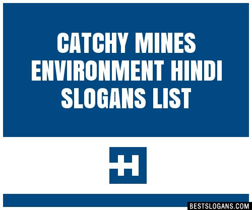 30+ Catchy Mines Environment Hindi Slogans List, Taglines