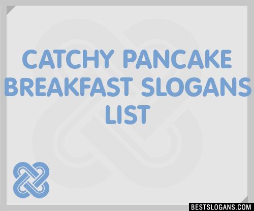 Pancake Slogans Related Keywords - Pancake Slogans Long ...