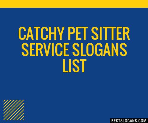 30+ Catchy Pet Sitter Service Slogans List, Taglines
