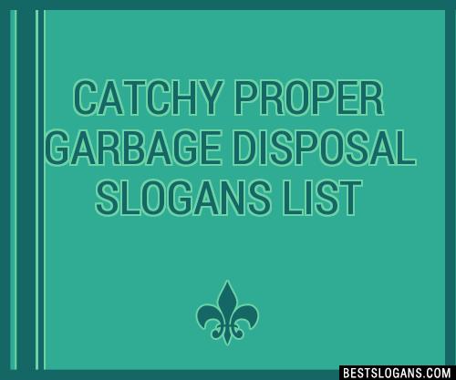 30 Catchy Proper Garbage Disposal Slogans List Taglines