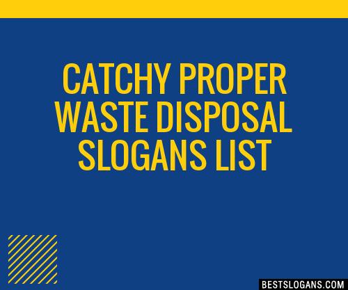 30 Catchy Proper Waste Disposal Slogans List Taglines