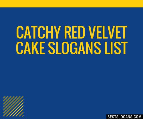 30 Catchy Red Velvet Cake Slogans List Taglines Phrases Names 2018