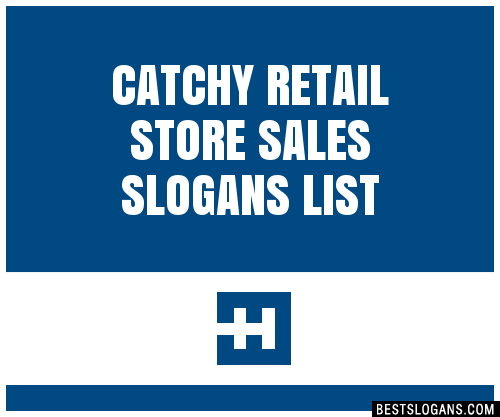 30 Catchy Retail Store Sales Slogans List Taglines