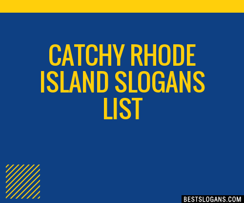 30+ Catchy Rhode Island Slogans List, Taglines, Phrases ...