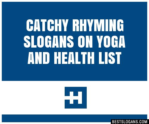 30+ Catchy Rhyming On Yoga And Health Slogans List, Taglines