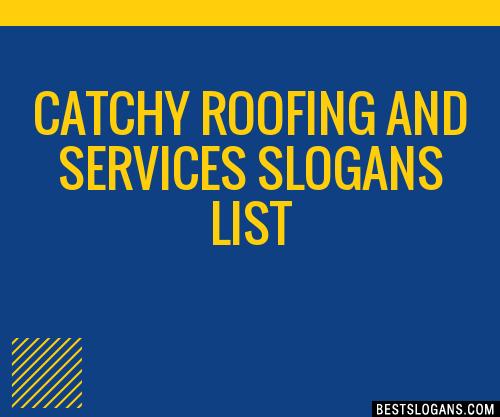 Unique Roofing Slogans 5