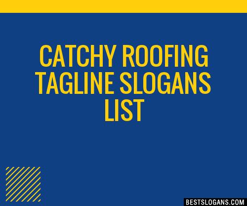 Unique Roofing Slogans 4