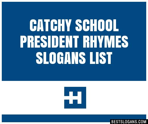 good slogans for school president