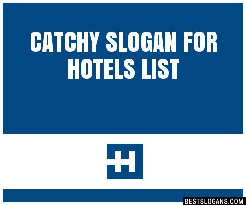 Best Hotels Slogans