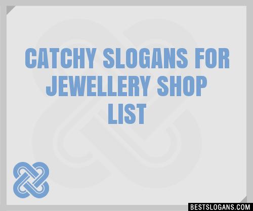 For Jewellery Shop Slogan Ideas