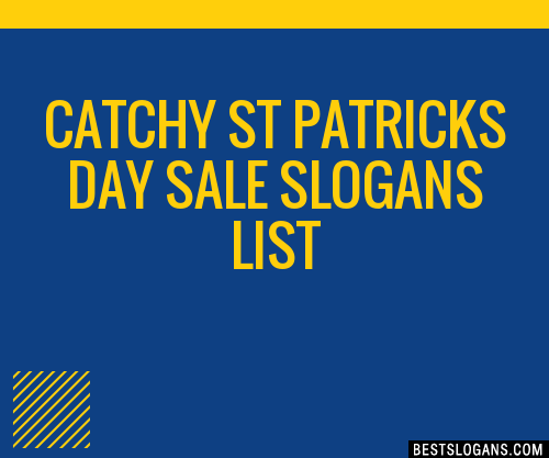 30 Catchy St Patricks Day Sale Slogans List Taglines Phrases