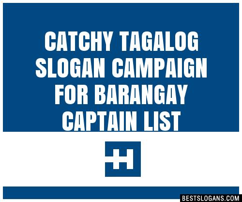 30+ Catchy Tagalog Campaign For Barangay Captain Slogans List