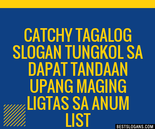 30+ Catchy Tagalog Tungkol Sa Dapat Tandaan Upang Maging ...