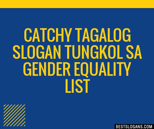30+ Catchy Tagalog Tungkol Sa Gender Equality Slogans List ...