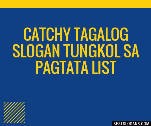 30+ Catchy Tagalog Tungkol Sa Pagtata Slogans List, Taglines