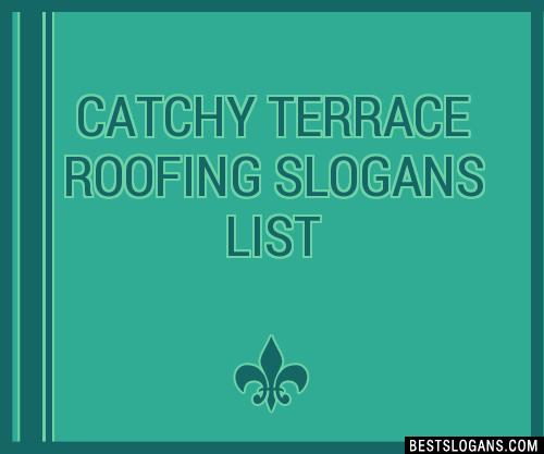 Unique Roofing Slogans 11