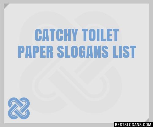30 Catchy Toilet Paper Slogans List Taglines Phrases