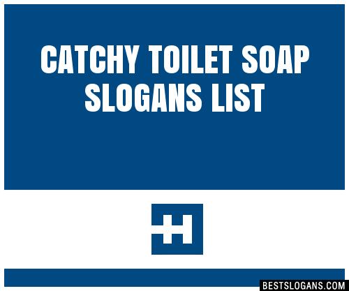 30+ Catchy Toilet Soap Slogans List, Taglines, Phrases