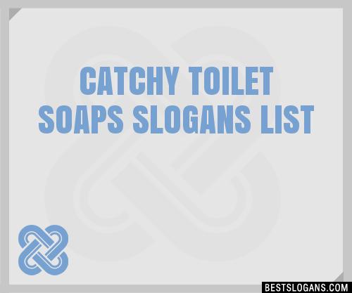 30  catchy toilet soaps slogans list  taglines  phrases